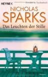 Das Leuchten Der Stille Roman Zum Film - Nicholas Sparks, Adelheid Zöfel
