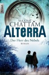 Alterra: Der Herr des Nebels: Roman (Knaur TB) - Maxime Chattam