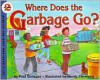 Where Does the Garbage Go? - Paul Showers, Randy Chewning
