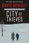 City of Thieves: A Novel - David Benioff