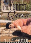 The Puppet Queen: A Tale of the Sleeping Beauty - Mira Zamin