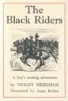 The Black Riders - Violet Needham, Anne Bullen
