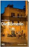 Die Römerin (SZ-Bibliothek Metropolen, #20) - Alberto Moravia