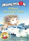 Gilbert, the Surfer Dude[ GILBERT, THE SURFER DUDE ] by de Groat, Diane (Author) May-25-10[ Paperback ] - Diane de Groat