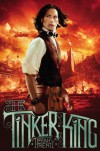 The Tinker King - Tiffany Trent