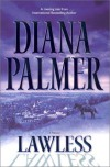 Lawless - Diana Palmer