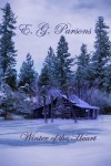 Winter of the Heart - E.G. Parsons