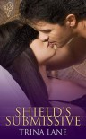 Shield's Submissive - Trina Lane