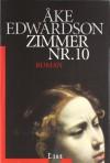 Zimmer Nr. 10: Der siebte Fall für Erik Winter (Ein Erik-Winter-Krimi) - Åke Edwardson