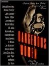 Dangerous Women - Otto Penzler,  Anne Perry,  Ed McBain,  Nelson DeMille,  Andrew Klavan,  Elmore Leonard,  Joyce Carol Oates,  Thomas H. Cook,  Walter Mo