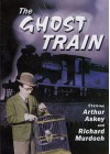 The Ghost Train - Arthur Askey, Kathleen Harrison