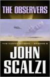 The Observers - John Scalzi