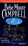 Singing in the Comeback Choir - Bebe Moore Campbell