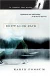 Don't Look Back - Karin Fossum
