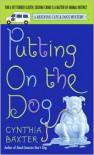 Putting On The Dog - Cynthia Baxter