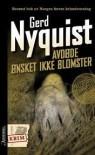 Avdøde ønsket Ikke Blomster - Gerd Nyquist