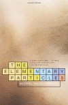 The Elementary Particles - Michel Houellebecq, Frank Wynne