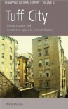 Tuff City: Urban Change and Contested Space in Central Naples - Nicholas T. Dines