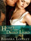 Heart of the Druid Laird - Barbara Longley