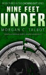 Nine Feet Under - Morgan C. Talbot