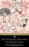 The Complete Nonsense of Edward Lear (Faber Children's Classics) - Edward Lear