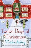 Twelve Days of Christmas - Trisha Ashley