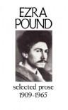 Selected Prose, 1909 1965 - Ezra Pound