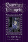Courtney Crumrin Volume 1: The Night Things Special Edition - Ted Naifeh