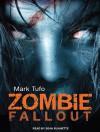 Zombie Fallout - Mark Tufo, Sean Runnette
