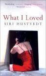 What I Loved - Siri Hustvedt