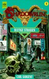 Blutige Straßen (Shadowrun, #9) - Carl Sargent, Marc Gascoigne, Christian Jentzsch, Steve Venters