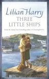 Three Little Ships - Lilian Harry