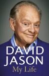 David Jason: My Autobiography - David  Jason