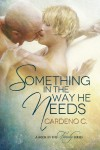 Something in the Way He Needs (Family) - Cardeno C