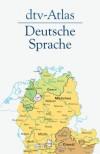 dtv-Atlas Deutsche Sprache - Werner König