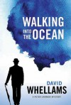 Walking Into the Ocean - David Whellams
