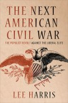 The Next American Civil War - Lee Harris