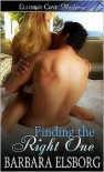Finding the Right One - Barbara Elsborg