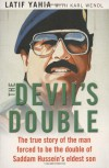 The Devil's Double - Latif Yahia;Karl Wendl