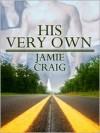 His Very Own - Jamie Craig