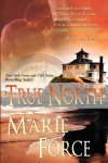 True North - Marie Force