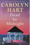 Dead by Midnight - Carolyn Hart