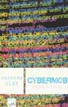 Cybermob - Mobbing im Internet - Susanne Clay