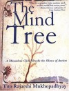 The Mind Tree: A Miraculous Child Breaks The Silence Of Autism - Tito Rajarshi Mukhopadhyay, John Fordham