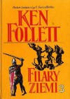 Filary Ziemi tom III - Ken Follett
