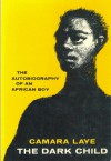 The African Child - Camara Laye