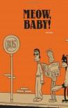 Meow, Baby! - Jason
