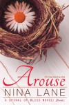 Arouse: A Spiral of Bliss Novel (Book One) (Volume 1) - Nina Lane