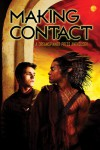Making Contact - Lynn West, Emily Moreton, Andi Deacon, Lyn Gala