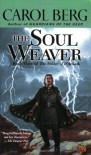 The Soul Weaver - Carol Berg